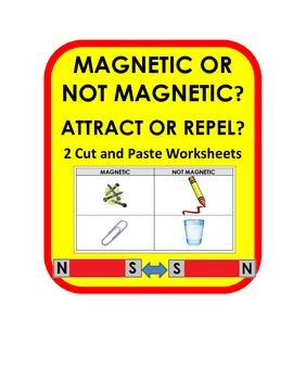Magnetic Objects & Repel or Attract Cut and Paste assessment activity