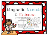 Magnetic Sounds & Science {Centers}