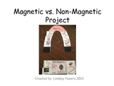 Magnetic Vs. Not Magnetic Project