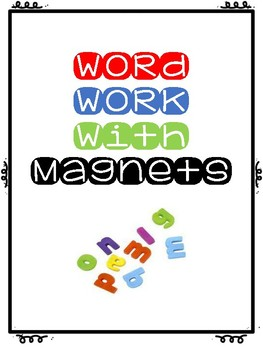 Magnetic Word Work Editable