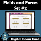 Magnetic and Electric Fields and Forces #2 Boom Cards NGSS