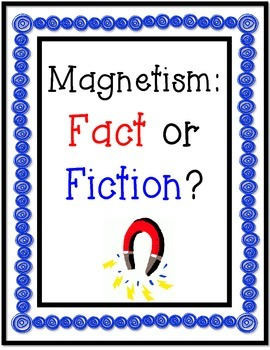 Magnetism: Fact or Fiction?