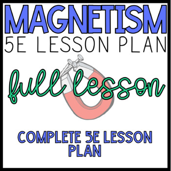 Magnetism Lesson Plan (5E)
