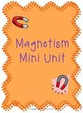 Magnetism Mini Unit