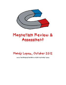 Magnetism Review & Assessment