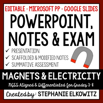 Magnets and Electricity PowerPoint, Notes & Exam (Differen