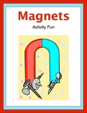 Magnets Activity Fun