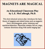 Magnets Are Magical - A Science Play