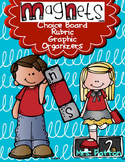 Choice Board: Magnets Choice Board with Rubric & Graphic Organizers