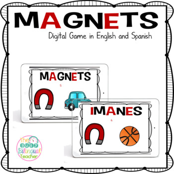 Magnets Digital Game in English and Spanish