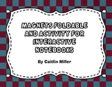 Magnets Foldable and Activity for Interactive Notebooks