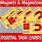 Magnets & Magnetism - DIGITAL TASK CARD Learning Game