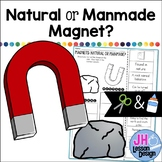 Magnets: Natural or Manmade? Cut and Paste Sorting Activity
