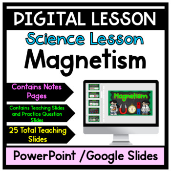 Magnets PowerPoint with Notes