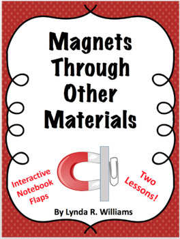 Magnets Through Other Objects NGSS NGSS 3-PS2-3 and 3-PS2-4