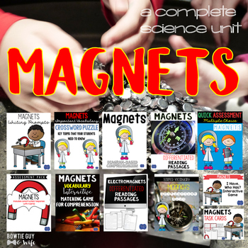Magnets Unit: Games, Activities, & Assessments