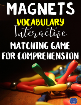 Magnets Vocabulary Interactive Match Game for Comprehension