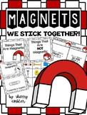 Magnets, We STICK Together!
