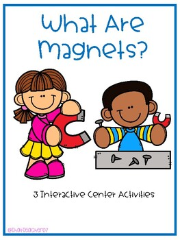 Magnets- What Are Magnets Center