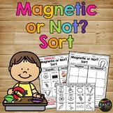 Magnets Worksheet Magnetic and Not Magnetic Sort Activity