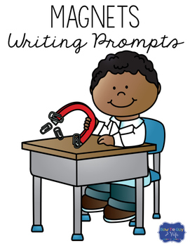 Magnets Writing Prompts