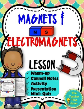 Magnets and Electromagnets Lesson- Electricity and Magnets Unit