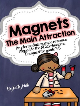 Magnets the Main Attraction: A Magnet Unit for Intermediate Elementary