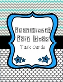 Magnificent Main Idea Task Cards