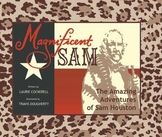 Magnificent Sam: The Amazing Adventures of Sam Houston