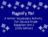 Magnify Me!  A Winter Vocabulary Activity for 2nd Grade ReadyGen Unit 2 (2016)
