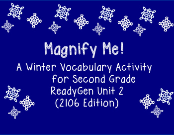 Magnify Me!  A Winter Vocabulary Activity for 2nd Grade Re