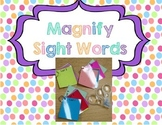 Magnify Sight Words Pack