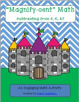 """""""Magnify-cent"""" Math Subtracting from 5, 6, and 7"""