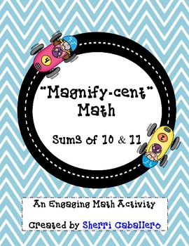"""""""Magnify-cent"""" Math Sums of 10 and 11"""