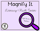 Magnify it Literacy and Math Center (PRE-PRIMER AND PRIMER)