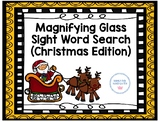 Magnifying Glass Sight Word Search - Christmas Edition