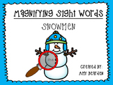 Magnifying Sight Words Snowmen