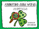 Magnifying Sight Words- Shamrocks