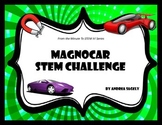 Magnetic Car - MagnoCar STEM Challenge