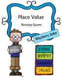Math Activity Review Game: Place Value Mystery Joke