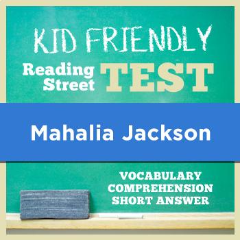 Mahalia Jackson KID FRIENDLY Reading Street Test