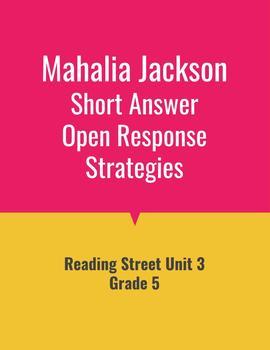 Mahalia Jackson Open Response Strategies (Reading Street 2011)