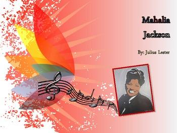 Mahalia Jackson Story - 5th Grade Presentation