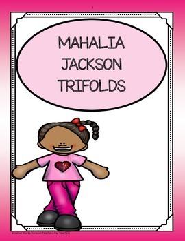 Mahalia Jackson ( trifolds - 5th Grade)