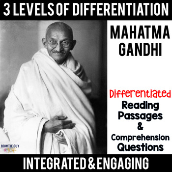 Mahatma Gandhi Differentiated Reading Passages & Questions