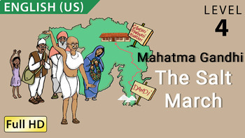 Mahatma Gandhi - The Salt March: Learn English (US) with subtitles - Story for C