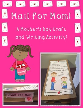 Mail for Mom! A Mother's Day Craft and Writing Activity!