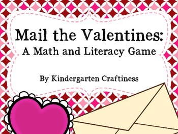 Mail the Valentines: Math and Literacy Game