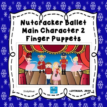 Main Character Finger Puppets 2 from The Nutcracker