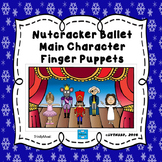 Main Character Finger Puppets from The Nutcracker